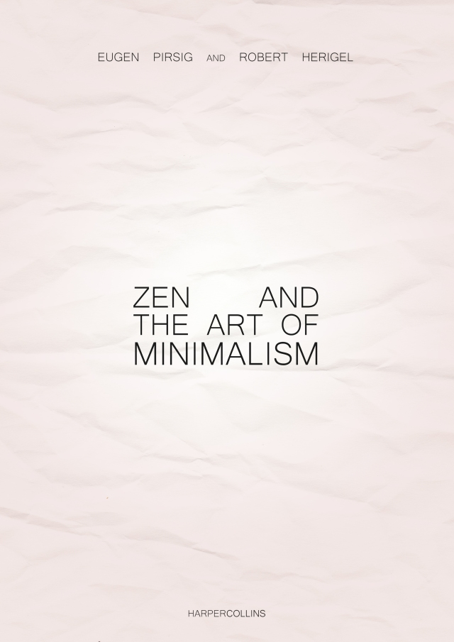 Zen And The Art Of Minimalism