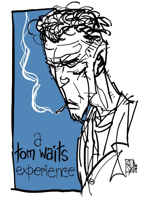 A Tom Waits Experience